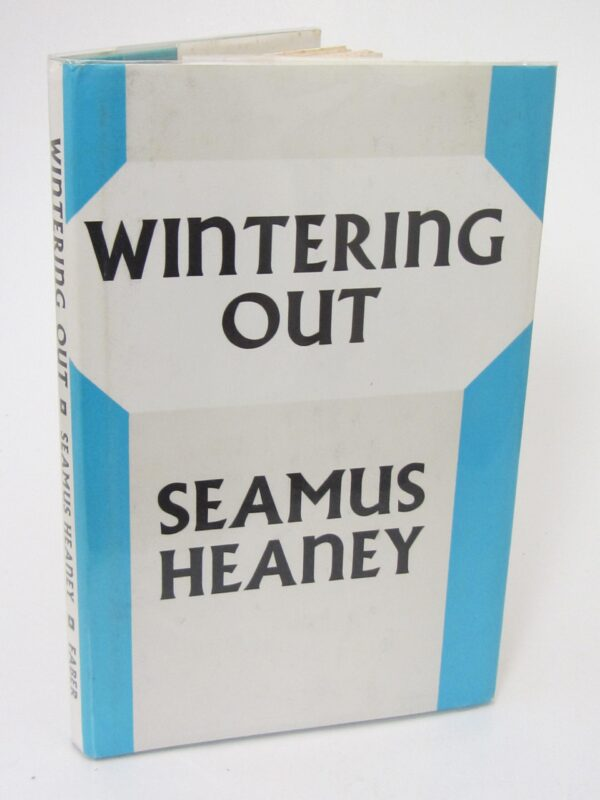 Wintering Out. First Edition In Hardback (1973) by Seamus Heaney