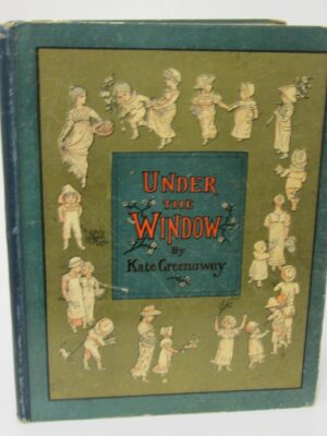 Under The Window.  Pictures and Rhymes for Children (1878) by Kate Greenaway