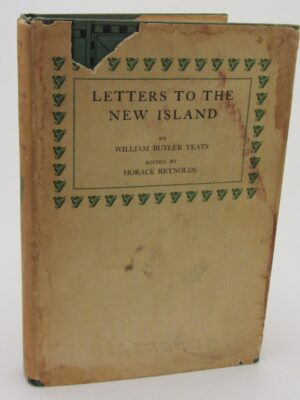 Letters to the New Island (1934) by W.B. Yeats