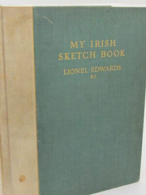My Irish Sketch Book. Limited Signed Edition (1938) by Lionel Edwards