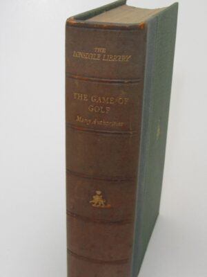 The Game of Golf.  The Lonsdale Library (1931) by Eric Parker