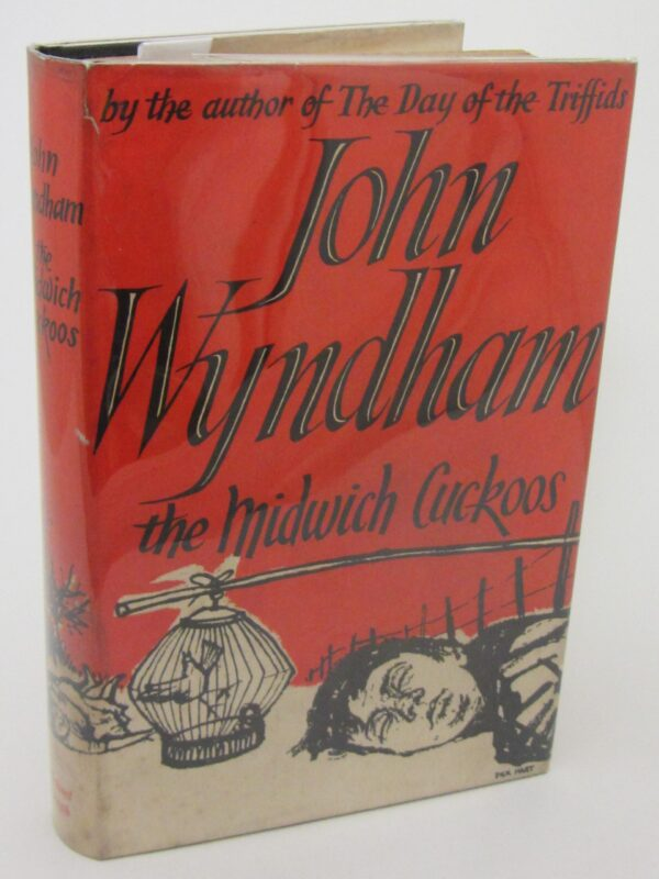 The Midwich Cuckoos. First Edition (1957) by John Wyndham
