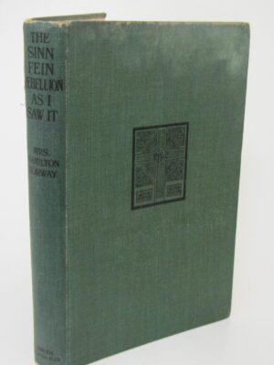 The Sinn Fein Rebellion as I Saw It (1916) by Mrs. Hamilton Norway