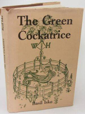 The Green Cockatrice. Biography of William Nugent (1978) by Basil Iske