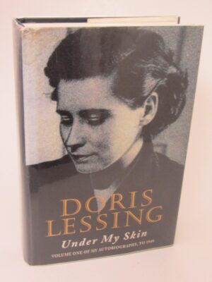 Under My Skin. Signed By The Author (1994) by Doris Lessing