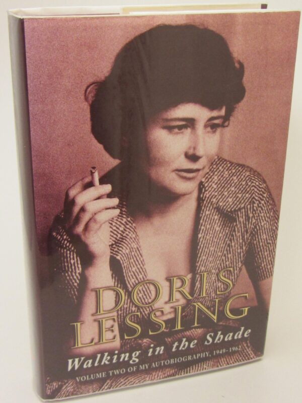 Walking In The Shade. Author Signed (1997) by Doris Lessing