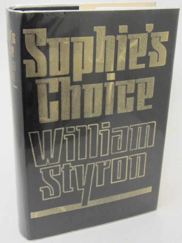 Sophie's Choice. Author Signed (1979) by William Styron