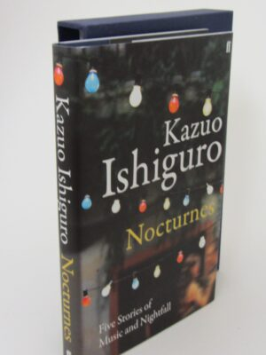 Nocturnes. Five Stories of Music and Nightfall. Author Signed (2009) by Kazuo Ishiguro