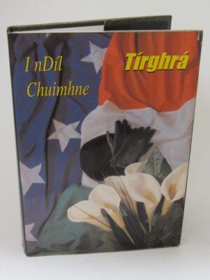 Tírghrá Ireland's Patriot Dead (2002) by Tírghrá Committee