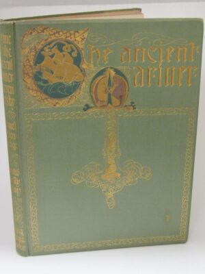 The Rime of the Ancient Marnier. Illustrated By Willie Pogany (1910) by Samuel Taylor Coleridge