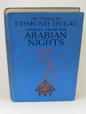 Stories From The Arabian Nights. Illustrated By Edmund Dulac (1920) by Edmund Dulac