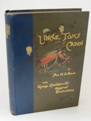 Uncle Tom's Cabin.  Illustrations by George Cruikshank (1890) by Harriet Beecher Stowe