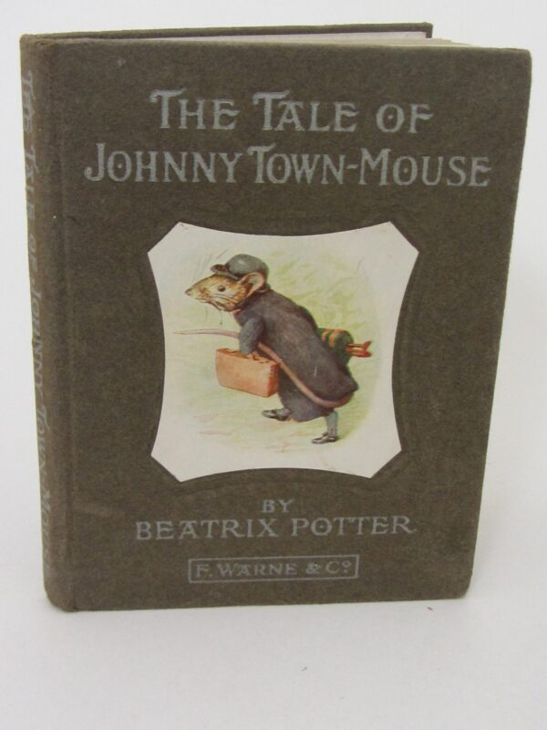 The Tale of Johnny Town-Mouse. First Edition (1918) by Beatrix Potter