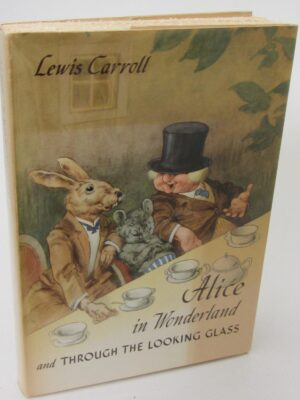 Alice In Wonderland And Through The Looking-Glass (1949) by Lewis Carroll