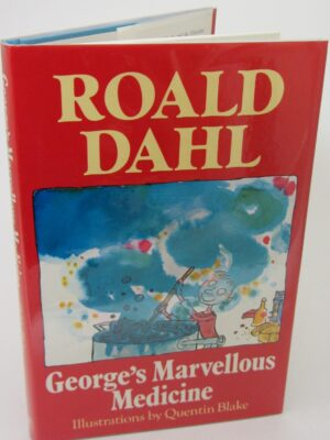 George's Marvellous Medicine. Signed By The Author (1982) by Roald Dahl