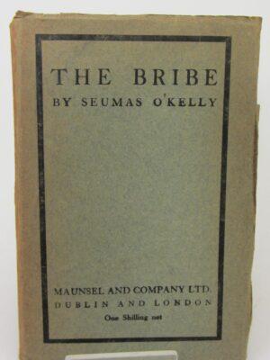 The Bribe (1914) by Seamus O Kelly