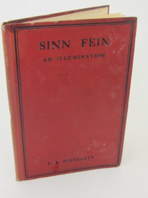 Sinn Fein.  An Illumination (1919) by P.S. O'Hegarty