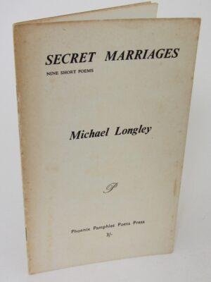 Secret Marriages. Nine Short Poems (1968) by Michael Longley