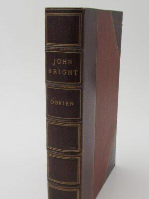 John Bright. A Monograph (1910) by R. Barry O'Brien