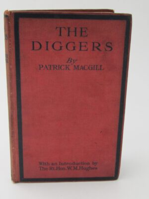 The Diggers. The Australian in France (1919) by Patrick MacGill