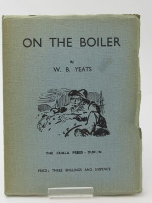 On the Boiler. Second Issue (1938) by W.B. Yeats