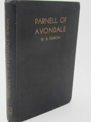 Parnell of Avondale. Inscribed Copy (1937) by W.R. Fearon