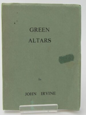 Green Altars: Poems (1951) by John Irvine