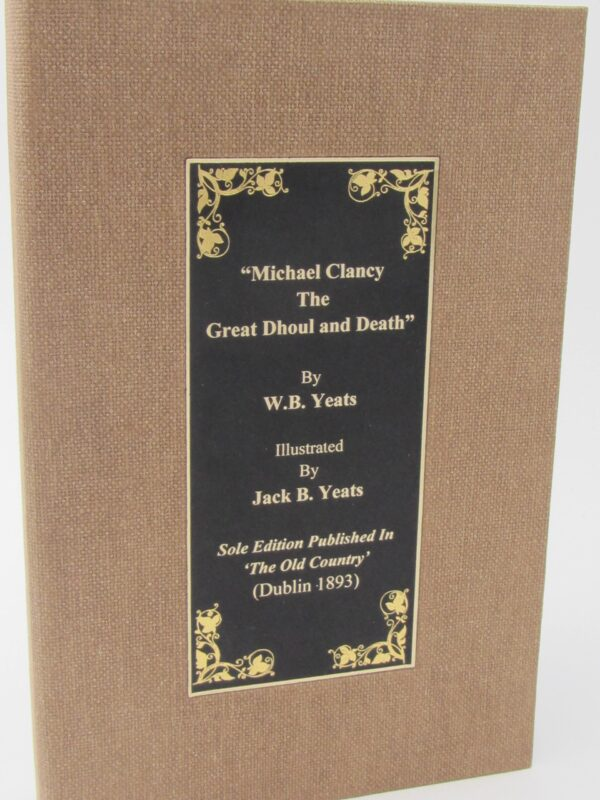 Michael Clancy The Great Dhoul And Death (1893) by W.B. Yeats