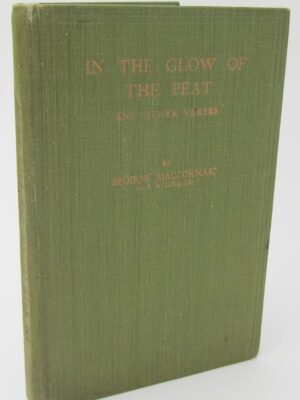 In The Glow Of The Peat And Other Verses (1934) by G.F. Mccormick