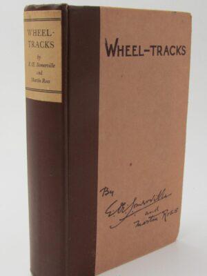 Wheel-Tracks (1923) by Somerville & Ross