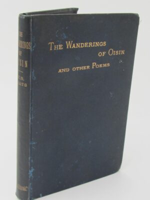 The Wanderings Of Oisin And Other Poems. First Edition (1889) by W.B. Yeats