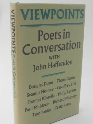 Viewpoints.  Poets in Conversation. Signed Copy (1981) by John Haffenden