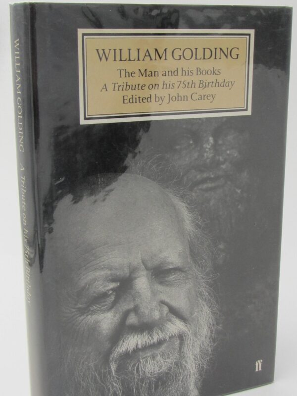 William Golding. A Tribute. Signed by Seamus Heaney (1986) by John Carey (Editor)