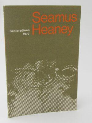 Seamus Heaney Skoleradioen 1977 by Seamus Heaney