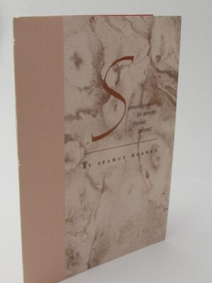 Something to Write Home About. Limited Signed Edition (2001) by Seamus Heaney