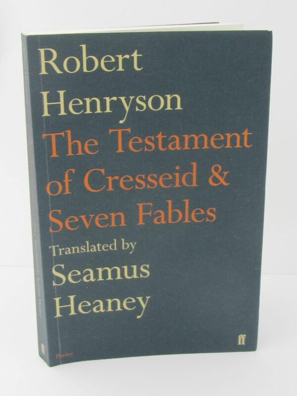 The Testament of Cresseid & Seven Fables. Signed Copy (2009) by Seamus Heaney