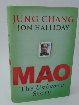Mao - The Unknown Story. Author Signed (2005) by Jung Chang & Jon Halliday