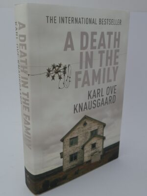 A Death In The Family. My Struggle: Volume 1 (2012) by Karl Ove Knausgaard