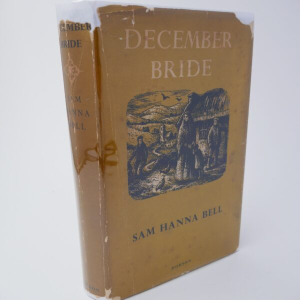 December Bride. Inscribed by the Author (1951) by Sam Hanna Bell