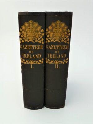 Descriptive View and Comprehensive Gazetteer of Ireland (1845) by J.M Wilson & J. Parker