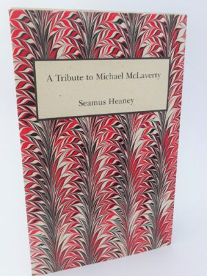 A Tribute to Michael McLaverty. Limited Signed Edition (2005) by Seamus Heaney