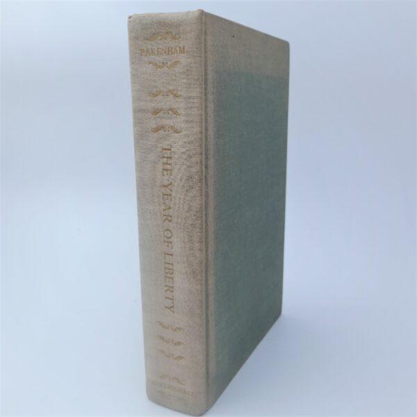 The Year of Liberty. Author Signed (1969) by Thomas Pakenham