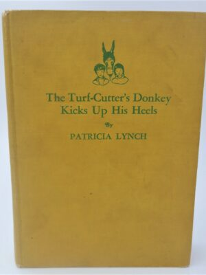 The Turf-Cutter's Donkey Kicks Up His Heels (1939) by Patricia Lynch