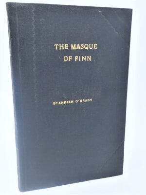 The Masque of Finn (1907) by Standish O'Grady