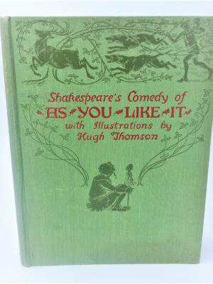 Shakespeare's Comedy 'As You Like it' (1909) by William Shakespeare
