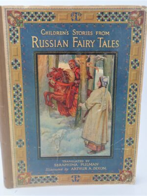 Children's Stories from Russian Fairy Tales & Legends (1917) by Seraphima Pulman
