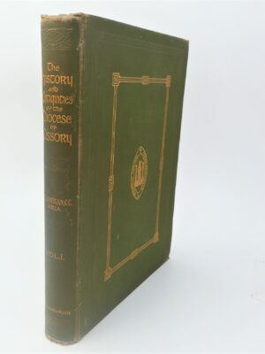 The History and Antiquities of the Diocese of Ossory. Volume One (1905) by Rev. William Carrigan