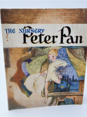The Nursery Peter Pan and Wendy (1930) by J.M. Barrie
