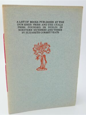 A List of Books Published by Dun Emer Press & Cuala Press (1972) by Elizabeth Corbet Yeats