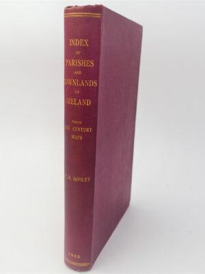 A Topographical Index to the Parishes Townlands of Ireland (1932) by Y.M. Goblet